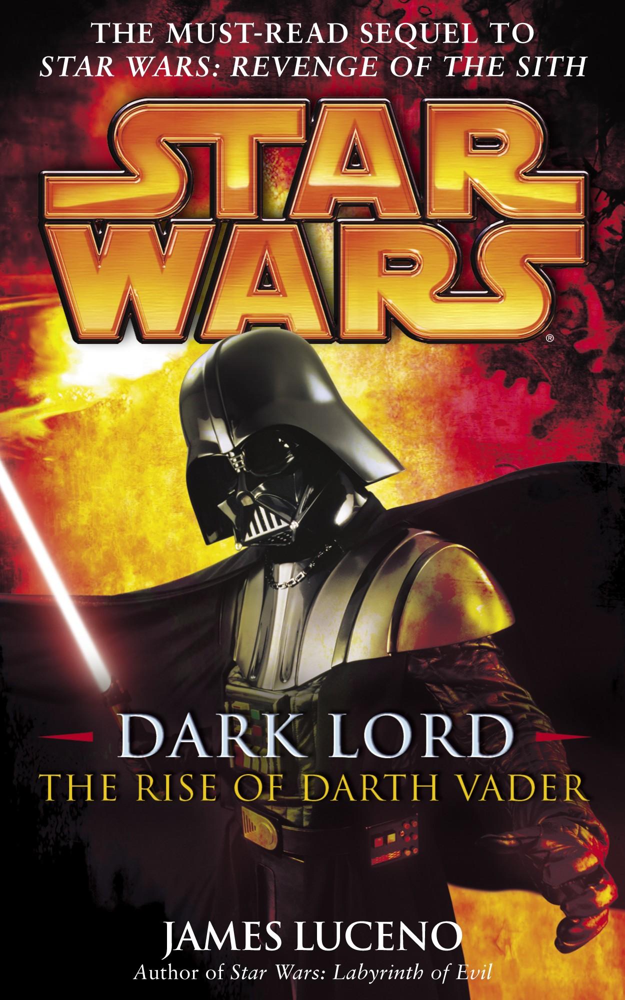 Dark Lord Rise of Darth Vader